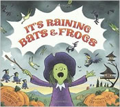 its raining frogs and bats